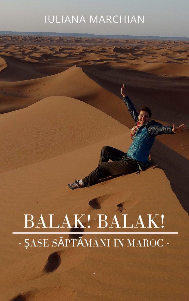 Balak! Balak! - Șase săptămâni în Maroc